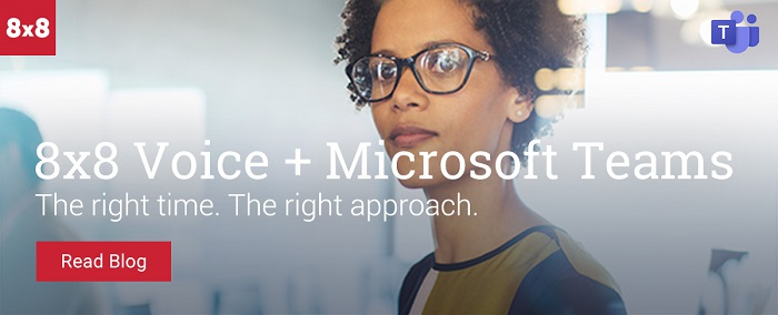 8×8 Voice for Microsoft Teams is Here